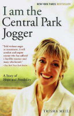 1 of 1 - I Am the Central Park Jogger: A Story of Hope and Possibility, Meili, Trisha, Ve