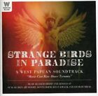 Strange Birds in Paradise West Papuan Soundtrac / 9324690058662 CD