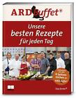 ARD-Buffet. Unsere besten Rezepte für jeden Tag (2014, Gebundene Ausgabe)