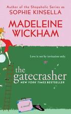 The Gatecrasher by Madeleine Wickham (2009, Paperback)
