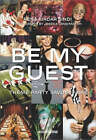 Be My Guest: Theme Party Savoir Faire by Rena Kirdar Sindi (Hardback, 2002)