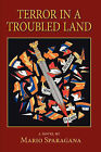 Terror in Troubled Land by Mario Sparagana (Paperback / softback, 2010)