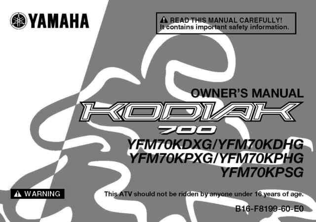 Yamaha Owners Manual Book 2016 Kodiak 700 Yfm70kpxg