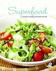 Leicht gemacht - 100 Rezepte - Superfood (2015, Gebundene Ausgabe)