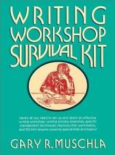 Writing Workshop Survival Kit English Teacher Lesson Guide Workbook Gary Muschla