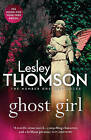Ghost Girl by Lesley Thomson (Paperback, 2014)