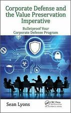 CORPORATE DEFENSE AND THE VALUE PRESERVATION IMPERATIVE