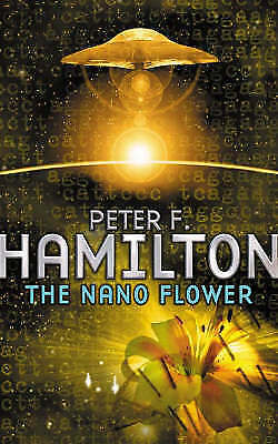 The Nano Flower by Peter F. Hamilton Small Paperback 20% Bulk Book Discount