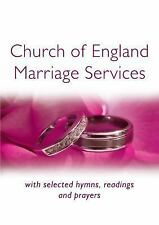 CHURCH OF ENGLAND MARRIAGE SERVICES - MOGER, PETER (COM)