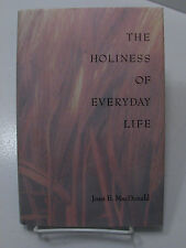 THE HOLINESS OF EVERYDAY LIFE Problems Develop Our Spirituality Mormon LDS