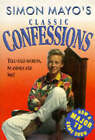 Confessions: The Classic Collection by Simon Mayo (Hardback, 1994)