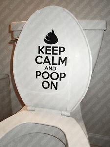 Keep Calm And Poop On Toilet Vinyl Decal Sticker Funny Bathroom
