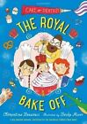 The Royal Bake off by Clementine Beauvais (Paperback, 2015)