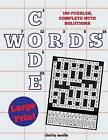 Large Print Code Words: 100 New Code Word Puzzles, in Large Print by Clarity Media (Paperback / softback, 2013)