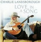 Love in a Song 0740155210137 by Charlie Landsborough CD