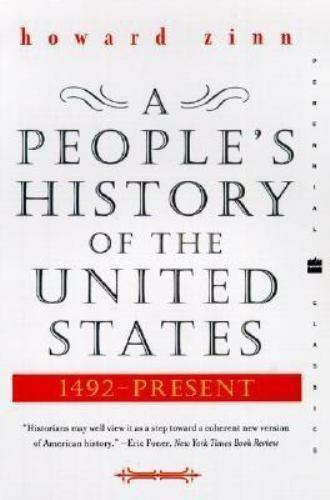 Perennial Classics: A People's History of the United States by Howard Zinn (2003