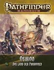 Osirion - Das Land der Pharaonen von Jason Nelson und Todd Stewart (2011, Kunststoffeinband)