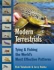 Modern Terrestrials: Tying & Fishing the World's Most Effective Patterns by Jerry Hubka, Rick Takahashi (Hardback, 2014)