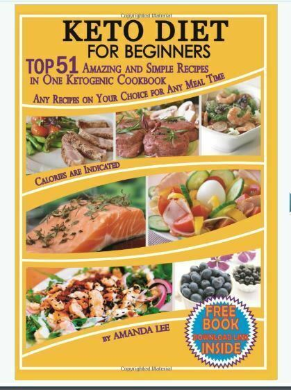 Keto Diet for Beginners: TOP 51 Amazing and Simple Recipes i