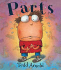 Parts by Tedd Arnold (Book)