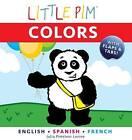 Little Pim: Colours by Julia Pimsleur Levine (Novelty book, 2011)