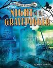 Night of the Gravedigger by Prof Michael Teitelbaum (Hardback, 2015)