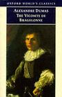 The Vicomte de Bragelonne by Alexandre Dumas (Paperback, 1998)