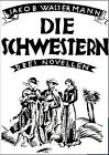 Die Schwestern by Jakob Wassermann (Paperback / softback, 2011)
