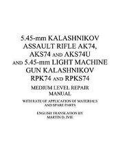 5. 45-Mm KALASHNIKOV ASSAULT RIFLE AK74, AKS-74U and AKS-74U and 5. 45-mm...
