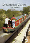 The Stratford Canal by Nick Billingham (Paperback, 2002)