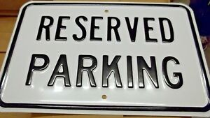 """18x12 """"Reserved Parking"""" Embossed Steel Sign"""
