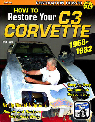 CORVETTE RESTORATION MANUAL HOW TO RESTORE C3 SHOP BOOK THURN