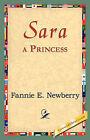 Sara, a Princess by Fannie E Newberry (Hardback, 2006)