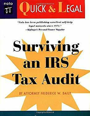 Surviving an IRS Tax Audit by Daily, Frederick W.