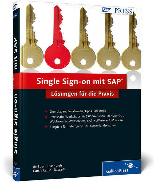 Single Sign-on mit SAP: Lösungen für die Praxis (SAP PRESS) - de Boer, Martijn - Martijn de Boer
