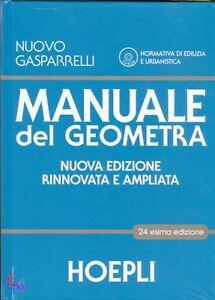 manuale del geometra hoepli 24 esima edizione cod 9788820353070 rh ebay it manuale del geometra hoepli pdf manuale del geometra hoepli amazon