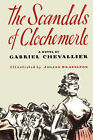 Scandals of Clochmerle by GEORGE CHEVALLIER (Paperback, 2007)