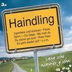 """HAINDLING """"LANG SCHO NIMMER G´SEHN"""" 3 CD BOX NEUWARE"""