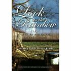 LOOK to The Rainbow by Peebles-wilkins Wilma Author 9781453583845