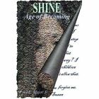 Shine: Age of Becoming by Paul E Major (Paperback / softback, 2002)