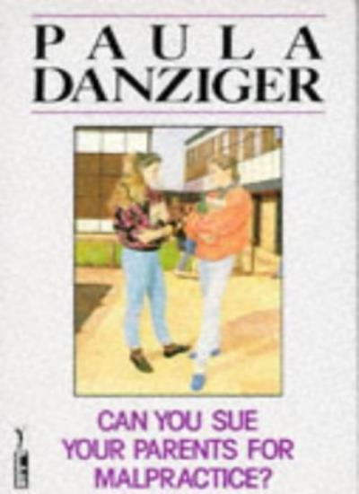Can You Sue Your Parents for Malpractice? (Piccolo Books),Paula Danziger