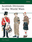 Scottish Divisions in the World Wars by Mike Chappell (Paperback, 1994)