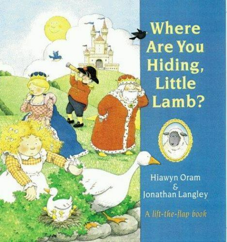 Where Are You Hiding, Little Lamb (1999) - Lift the Flap (Hardcover)