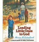 Leading Little Ones to God: A Child's Book of Bible Teachings by Marian M. Schoolland (Paperback, 1996)