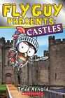 Scholastic Reader, Level 2: Fly Guy Presents: Castles (Scholastic Reader, Level 2) by Tedd Arnold (2017, Paperback)