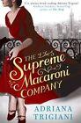 The Supreme Macaroni Company by Adriana Trigiani (Paperback, 2014)