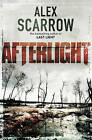 Afterlight by Alex Scarrow (Paperback, 2010)