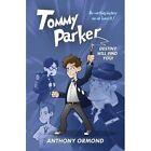 Tommy Parker: Destiny Will Find You! by Anthony Ormond (Paperback, 2014)