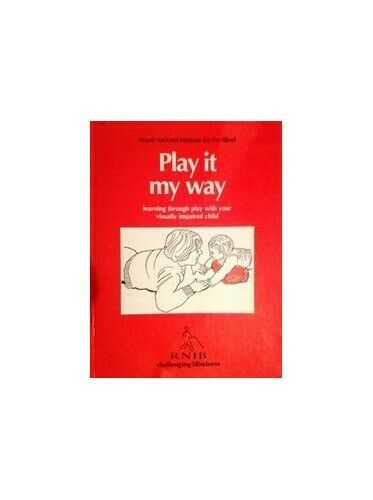 Play it My Way: Learning Through Play with ... by Royal National Insti Paperback