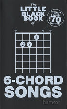 The Little Black Book of 6-Chord Songs Guitar Chord Songbook